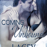 Lacey Savage, Coming Undone,