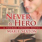 Never a Hero, Marie Sexton
