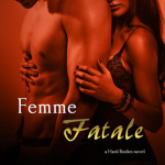 Femme Fatale by Cindy Dees