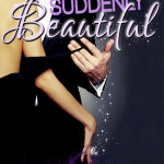 Suddenly Beautiful by Boone Brux