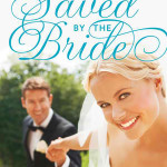 Saved By The Bride by Fiona Lowe