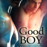 The Good Boy by Lisa Henry & J.A. Rock
